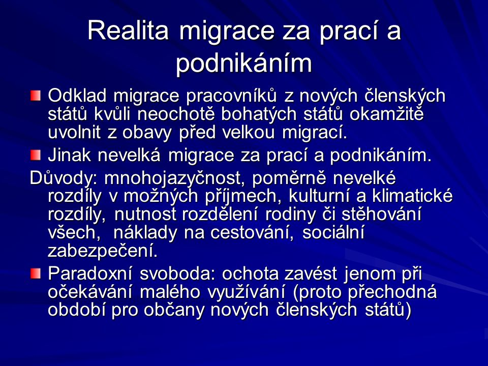 Realita migrace za prací a podnikáním