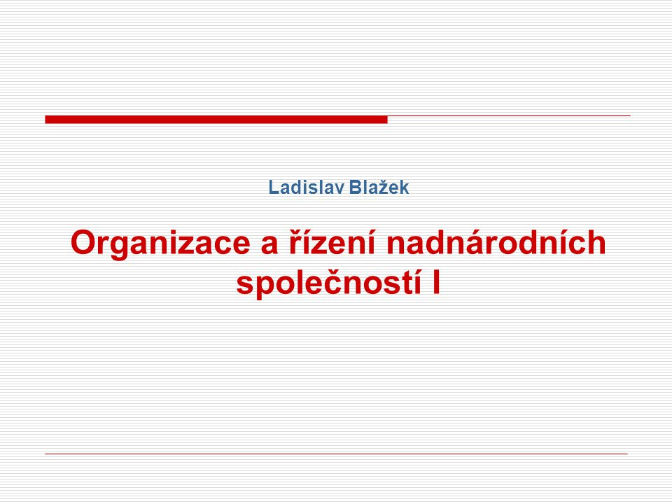 Organizace a řízení nadnárodních společností I