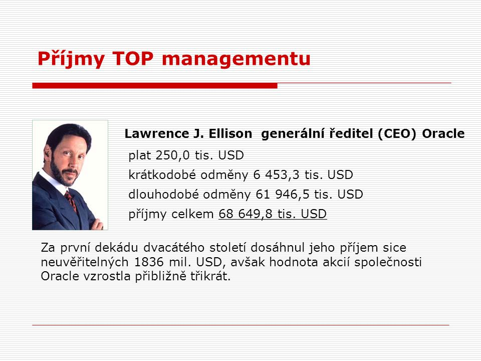 Příjmy TOP managementu