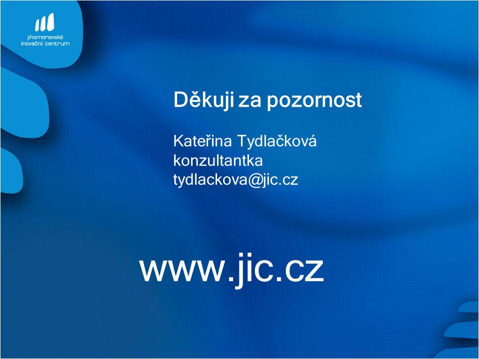 www.jic.cz Kateřina Tydlačková konzultantka tydlackova@jic.cz