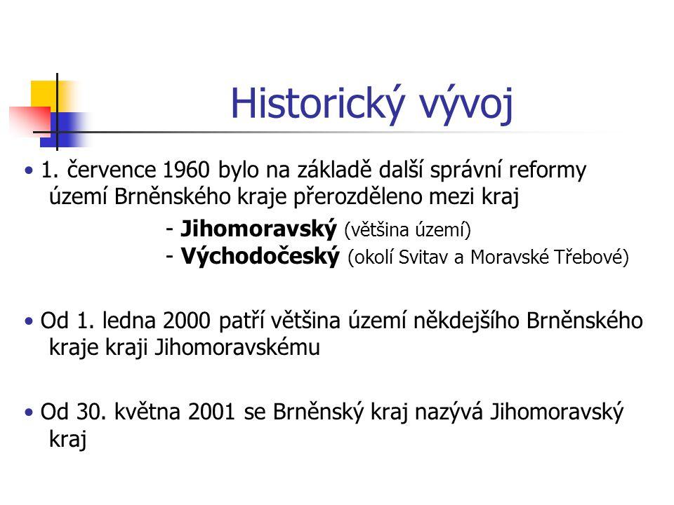 Historický vývoj • 1. července 1960 bylo na základě další správní reformy území Brněnského kraje přerozděleno mezi kraj.