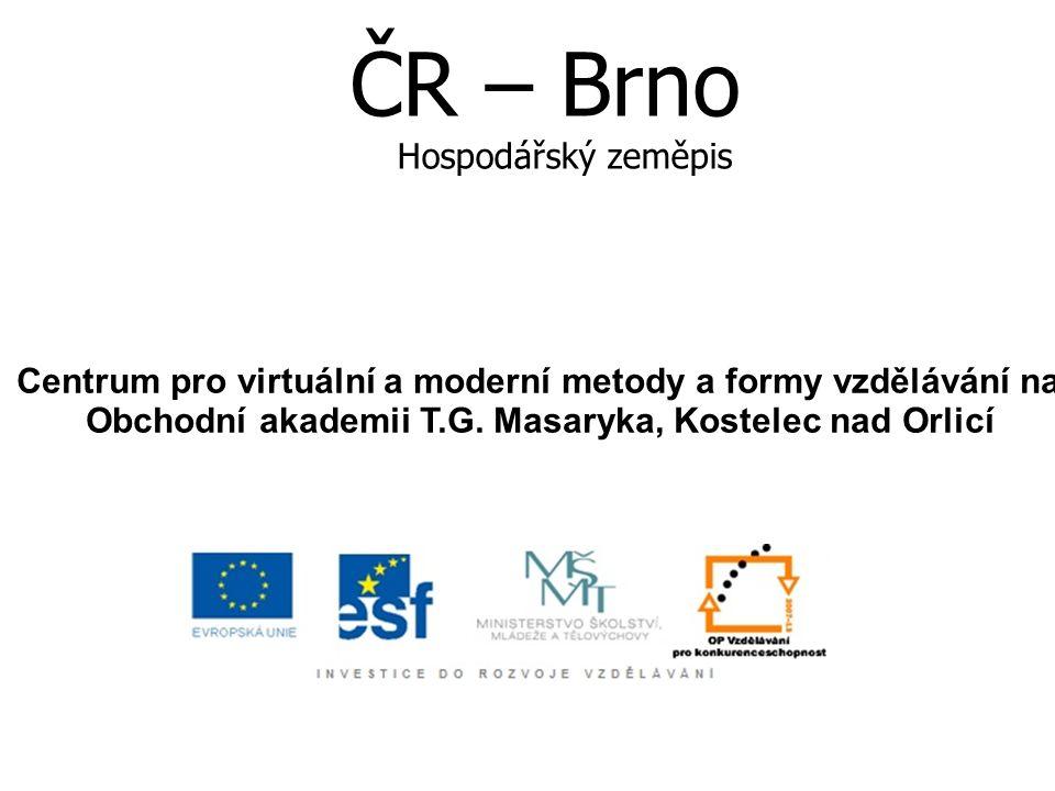 ČR – Brno Hospodářský zeměpis