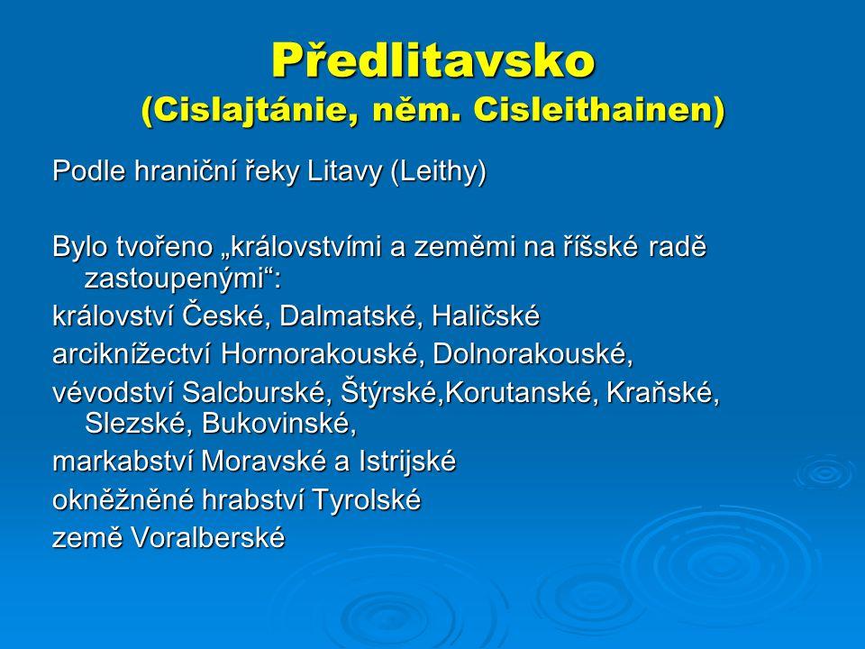 Předlitavsko (Cislajtánie, něm. Cisleithainen)