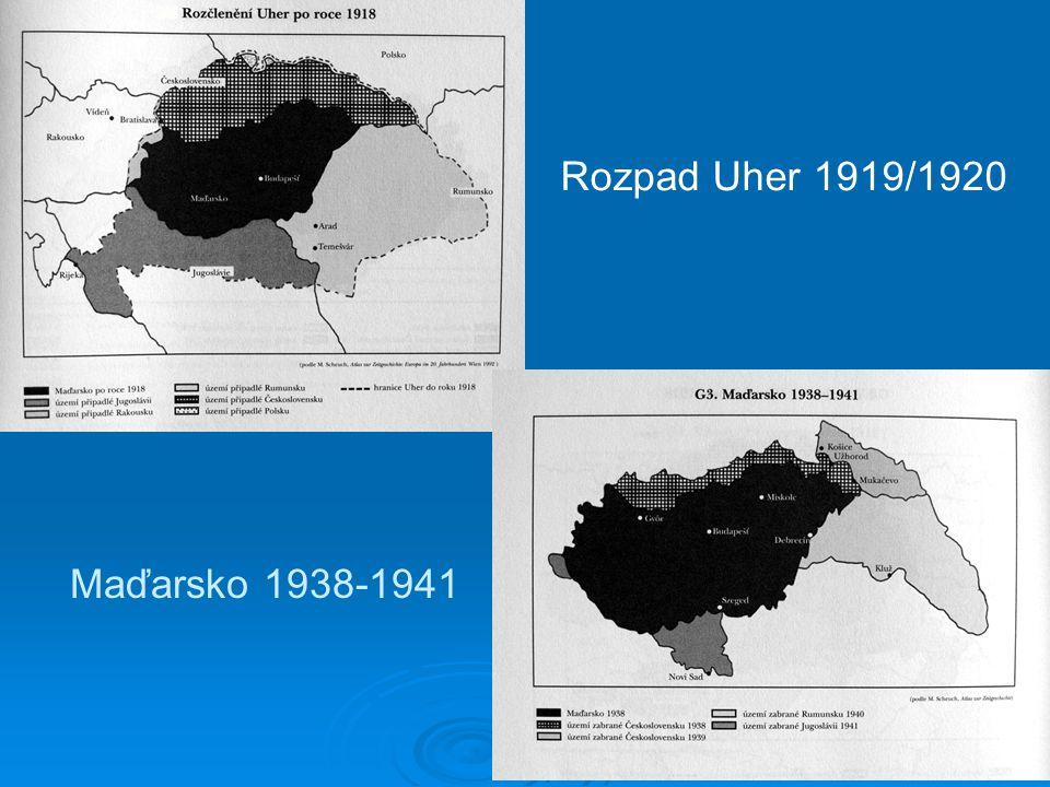 Rozpad Uher 1919/1920 Maďarsko 1938-1941