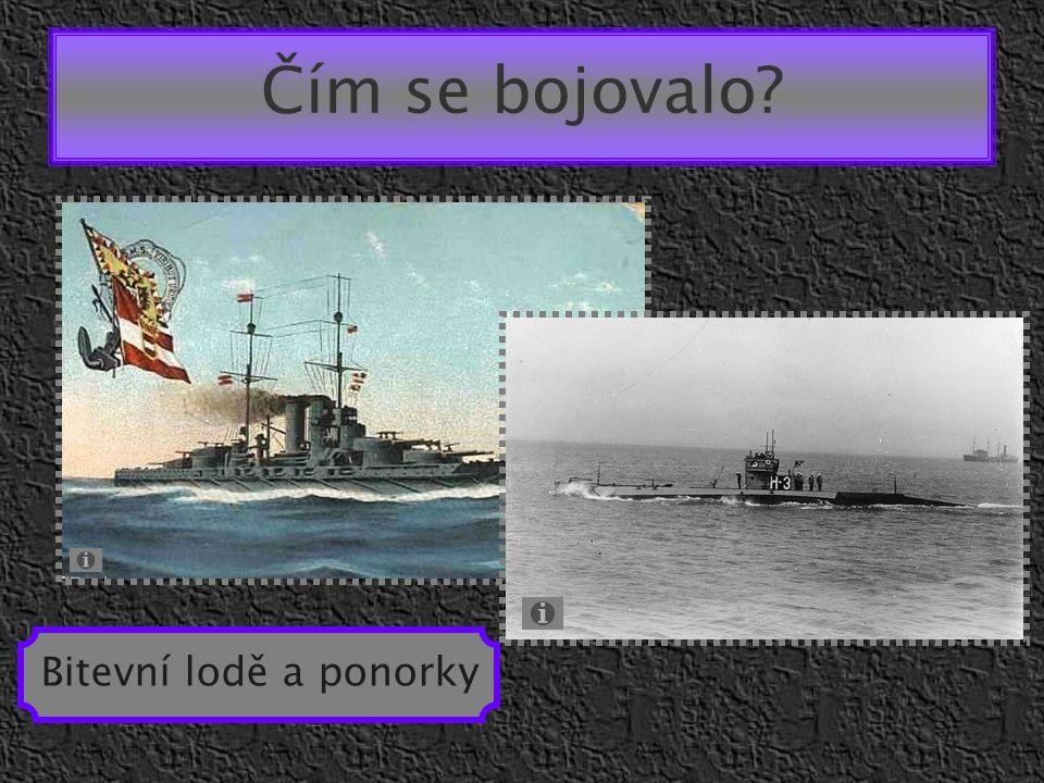 Čím se bojovalo Bitevní lodě a ponorky