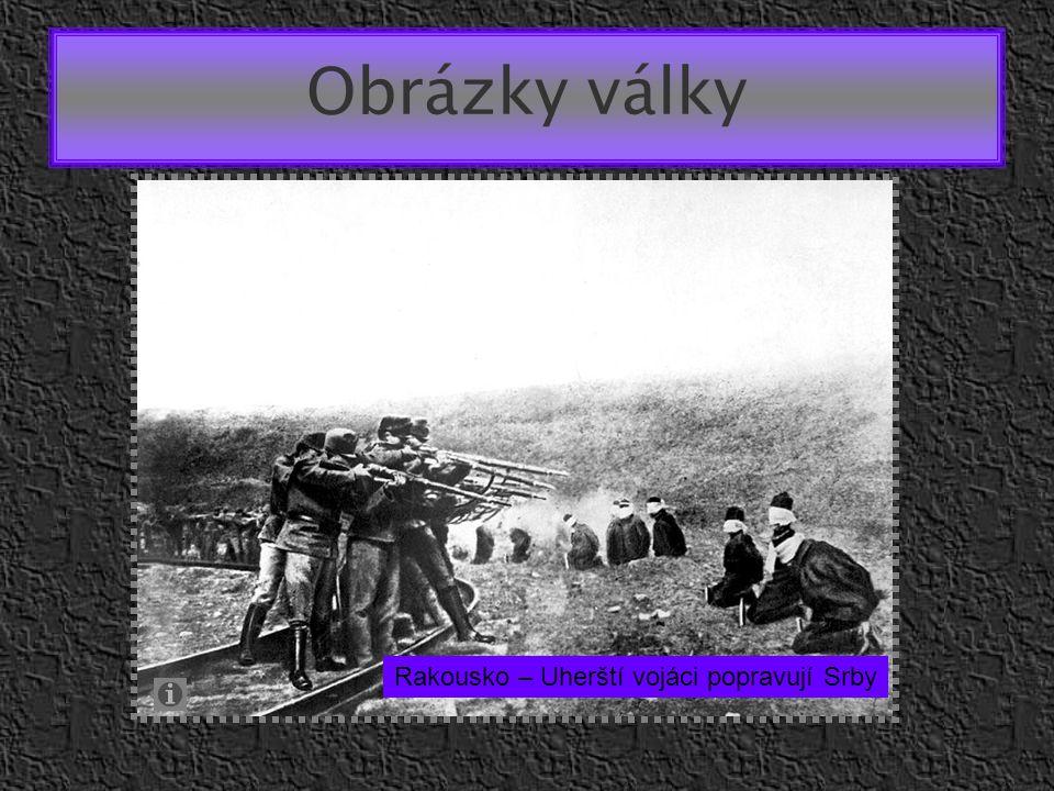 Obrázky války Rakousko – Uherští vojáci popravují Srby