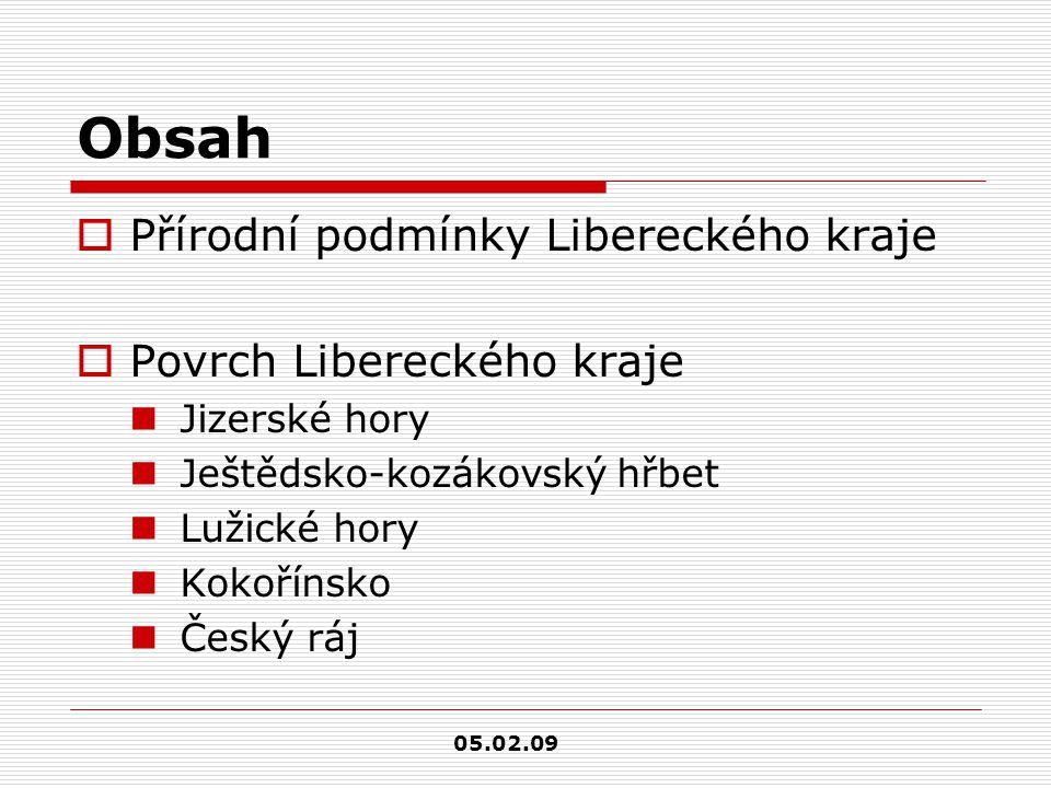 Obsah Přírodní podmínky Libereckého kraje Povrch Libereckého kraje