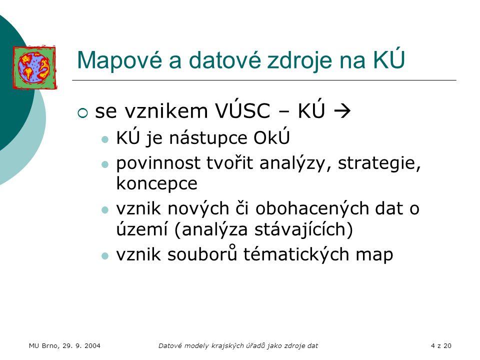 Mapové a datové zdroje na KÚ