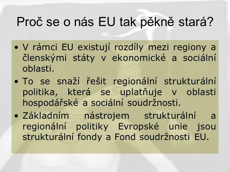 Proč se o nás EU tak pěkně stará