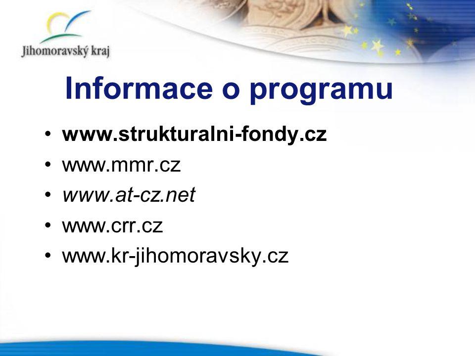 Informace o programu www.strukturalni-fondy.cz www.mmr.cz