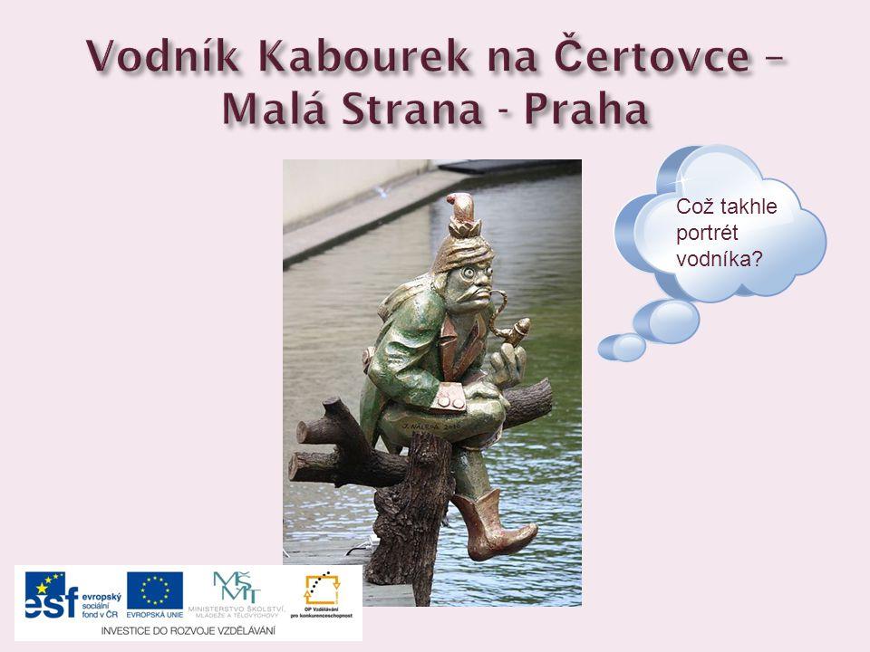 Vodník Kabourek na Čertovce – Malá Strana - Praha