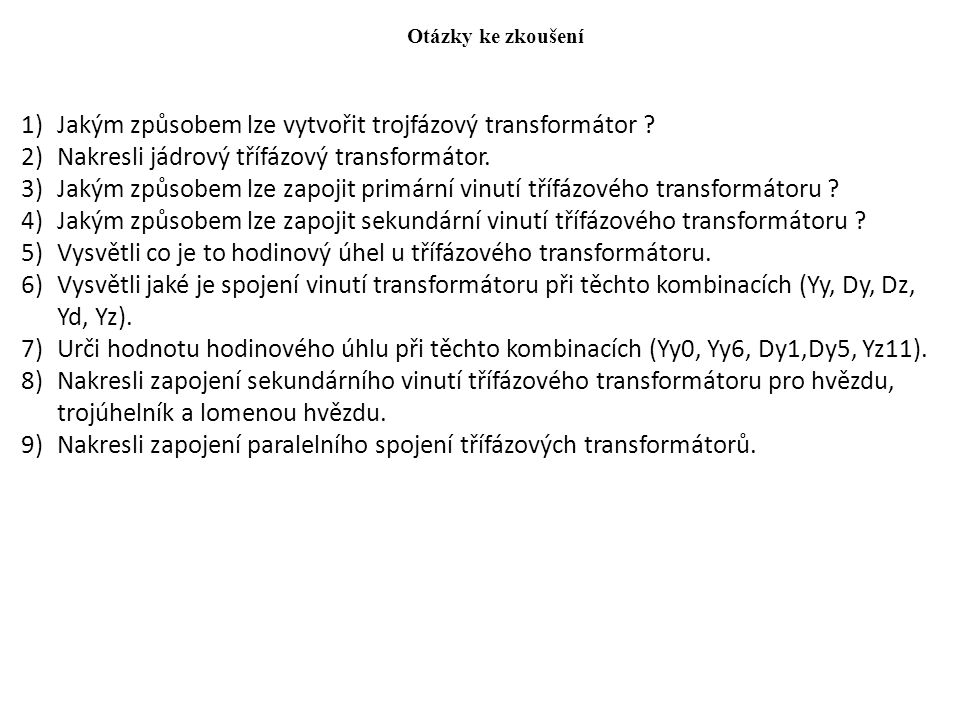 Jakým způsobem lze vytvořit trojfázový transformátor
