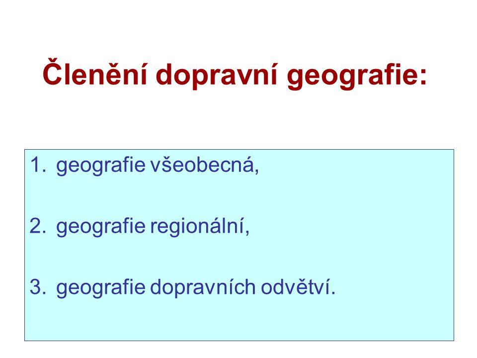 Členění dopravní geografie: