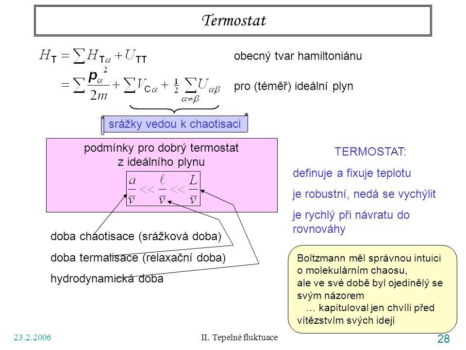 Termostat obecný tvar hamiltoniánu pro (téměř) ideální plyn