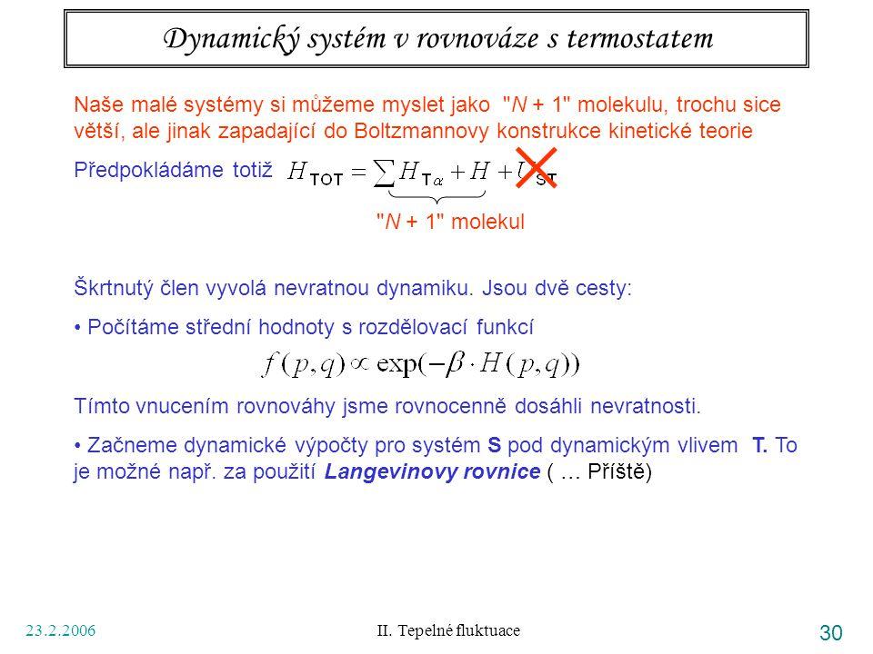 Dynamický systém v rovnováze s termostatem