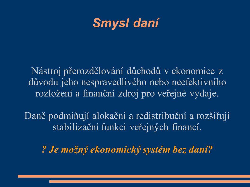 Je možný ekonomický systém bez daní