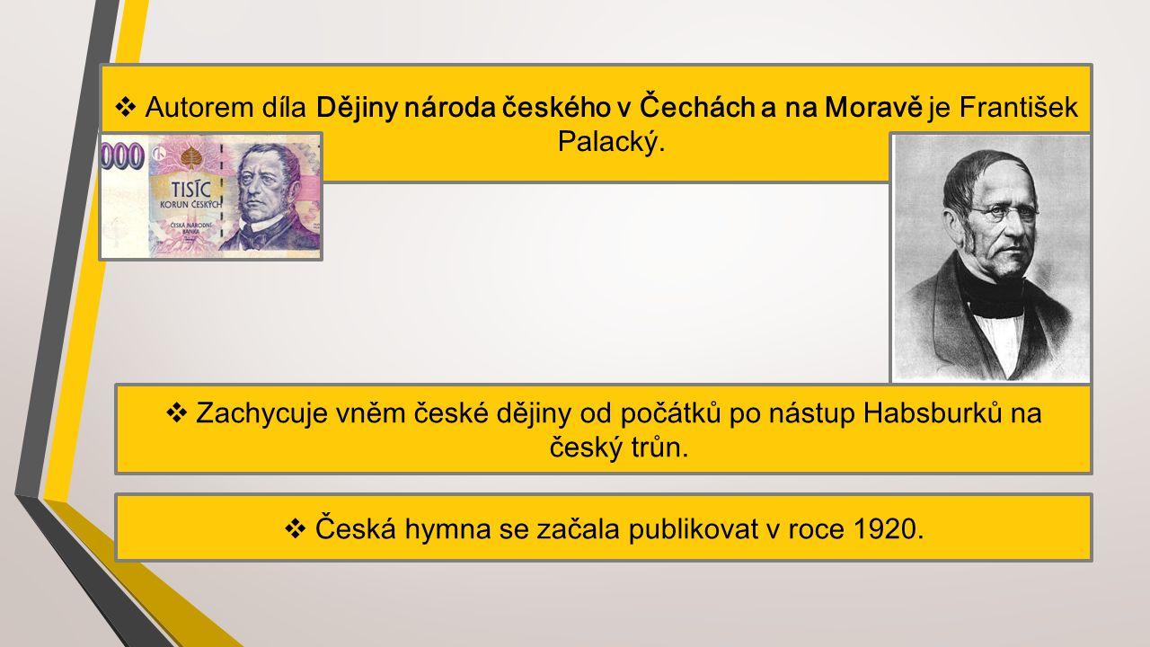 Česká hymna se začala publikovat v roce 1920.