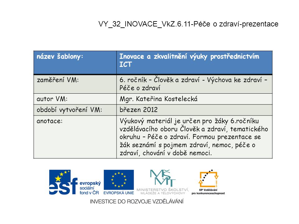 VY_32_INOVACE_VkZ.6.11-Péče o zdraví-prezentace
