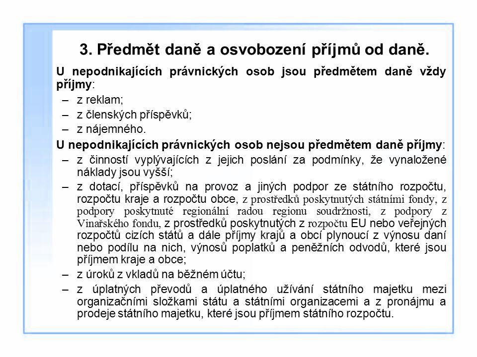 3. Předmět daně a osvobození příjmů od daně.