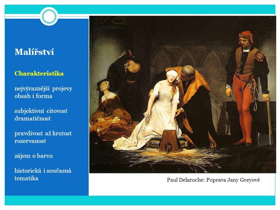 Malířství Charakteristika nejvýraznější projevy obsah i forma