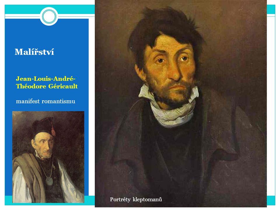 Malířství Jean-Louis-André-Théodore Géricault manifest romantismu