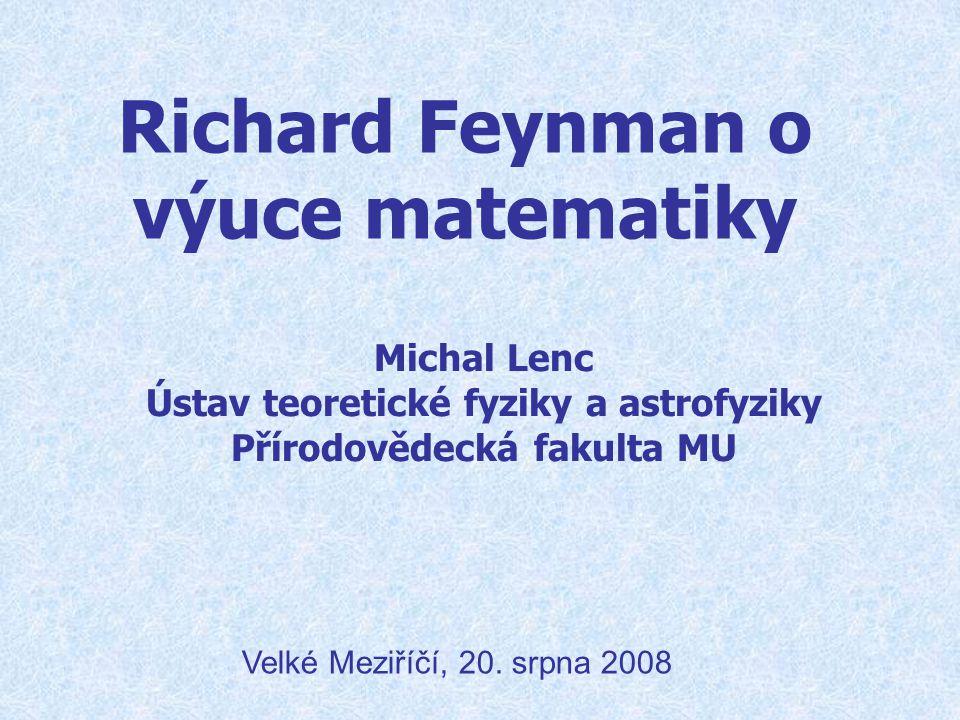 Richard Feynman o výuce matematiky