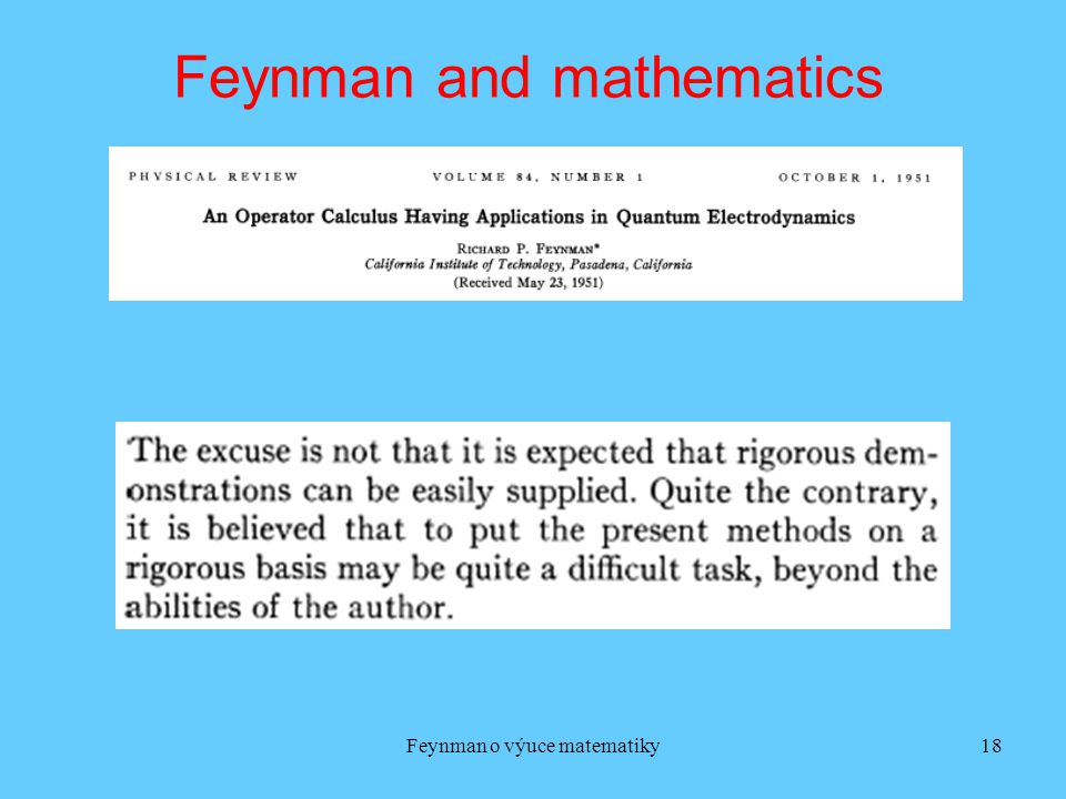 Feynman and mathematics