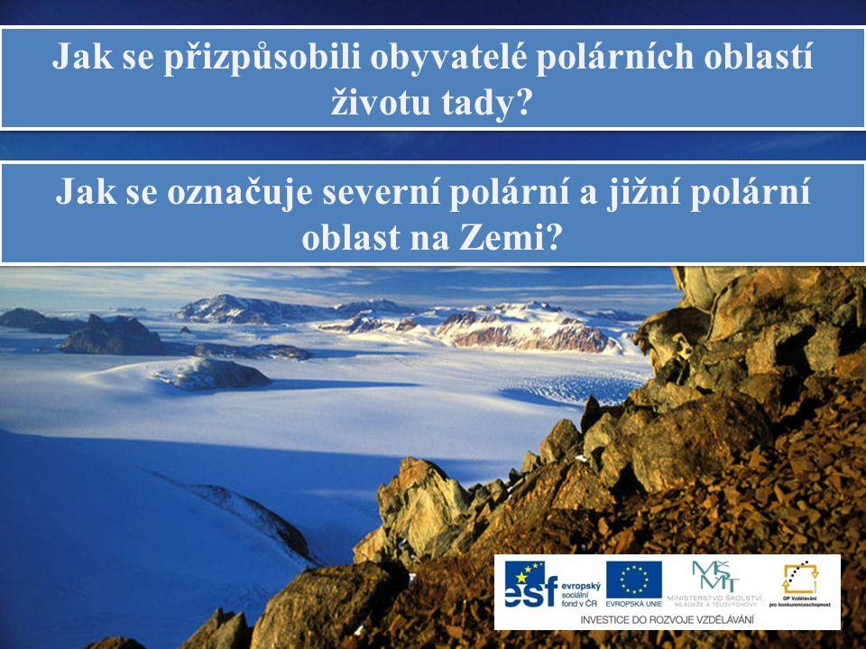 Jak se přizpůsobili obyvatelé polárních oblastí životu tady