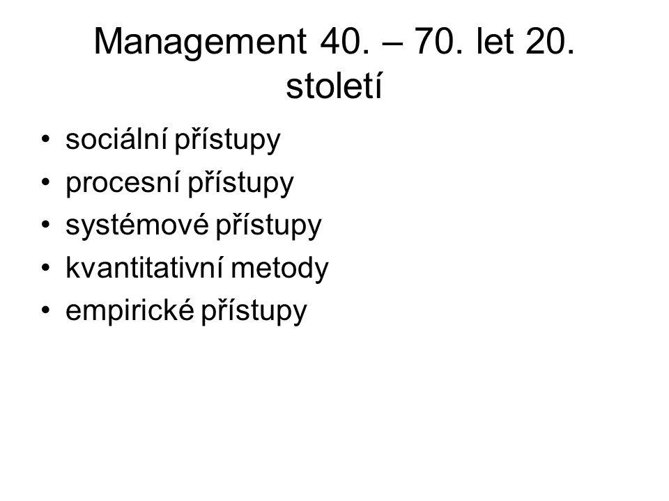 Management 40. – 70. let 20. století