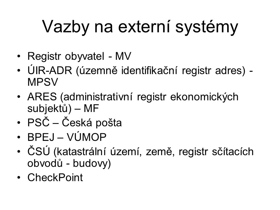 Vazby na externí systémy