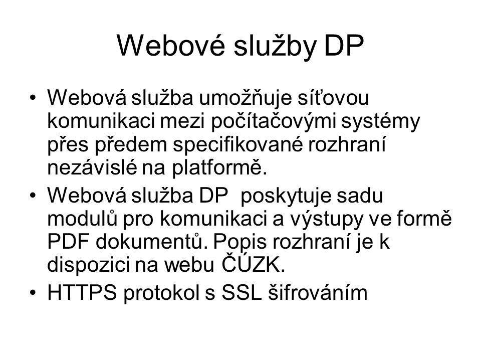 Webové služby DP Webová služba umožňuje síťovou komunikaci mezi počítačovými systémy přes předem specifikované rozhraní nezávislé na platformě.
