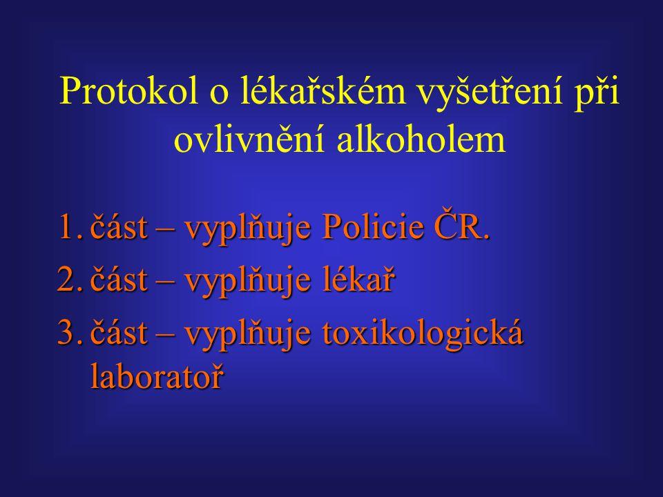 Protokol o lékařském vyšetření při ovlivnění alkoholem