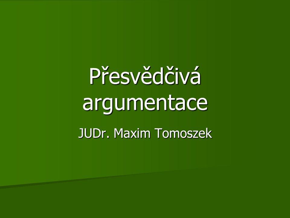 Přesvědčivá argumentace
