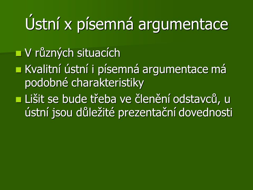 Ústní x písemná argumentace