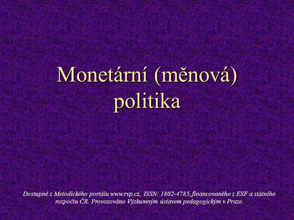 Monetární (měnová) politika