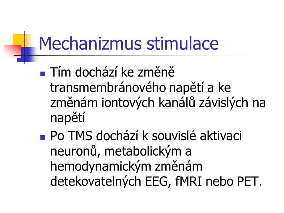 Mechanizmus stimulace