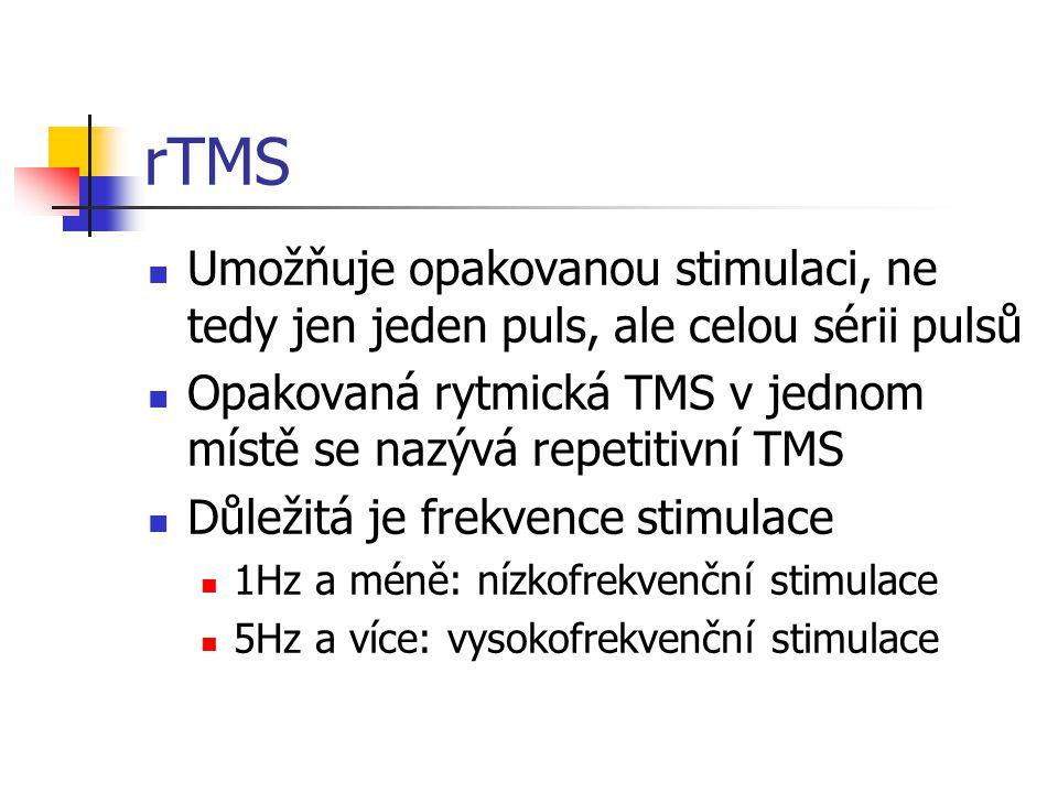 rTMS Umožňuje opakovanou stimulaci, ne tedy jen jeden puls, ale celou sérii pulsů. Opakovaná rytmická TMS v jednom místě se nazývá repetitivní TMS.
