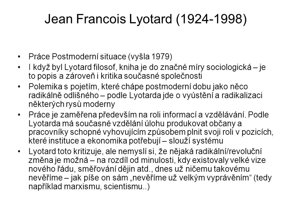 Jean Francois Lyotard (1924-1998)