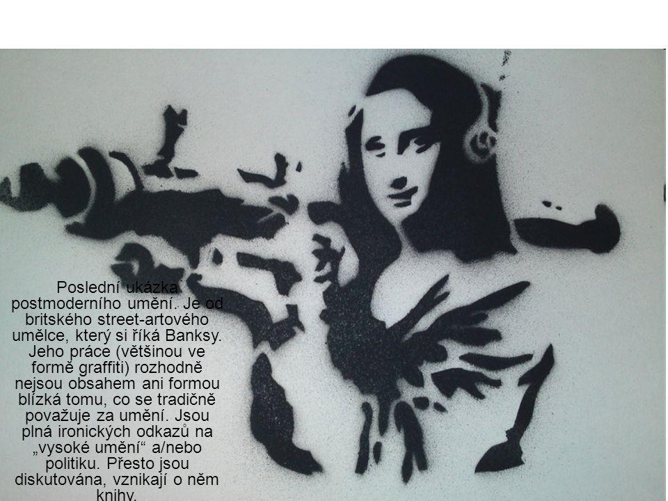 Poslední ukázka postmoderního umění