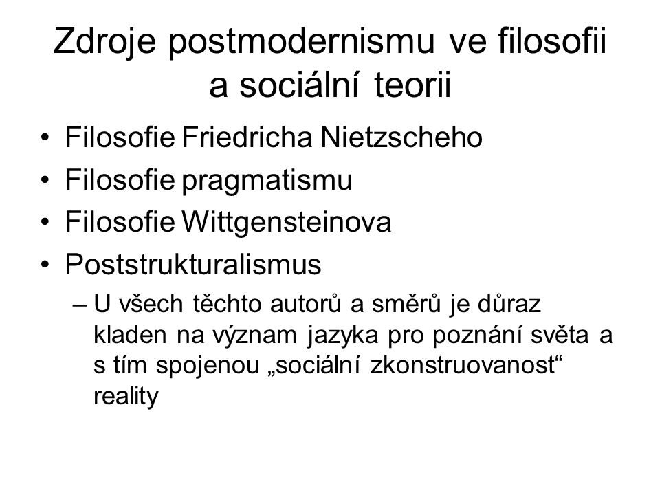 Zdroje postmodernismu ve filosofii a sociální teorii