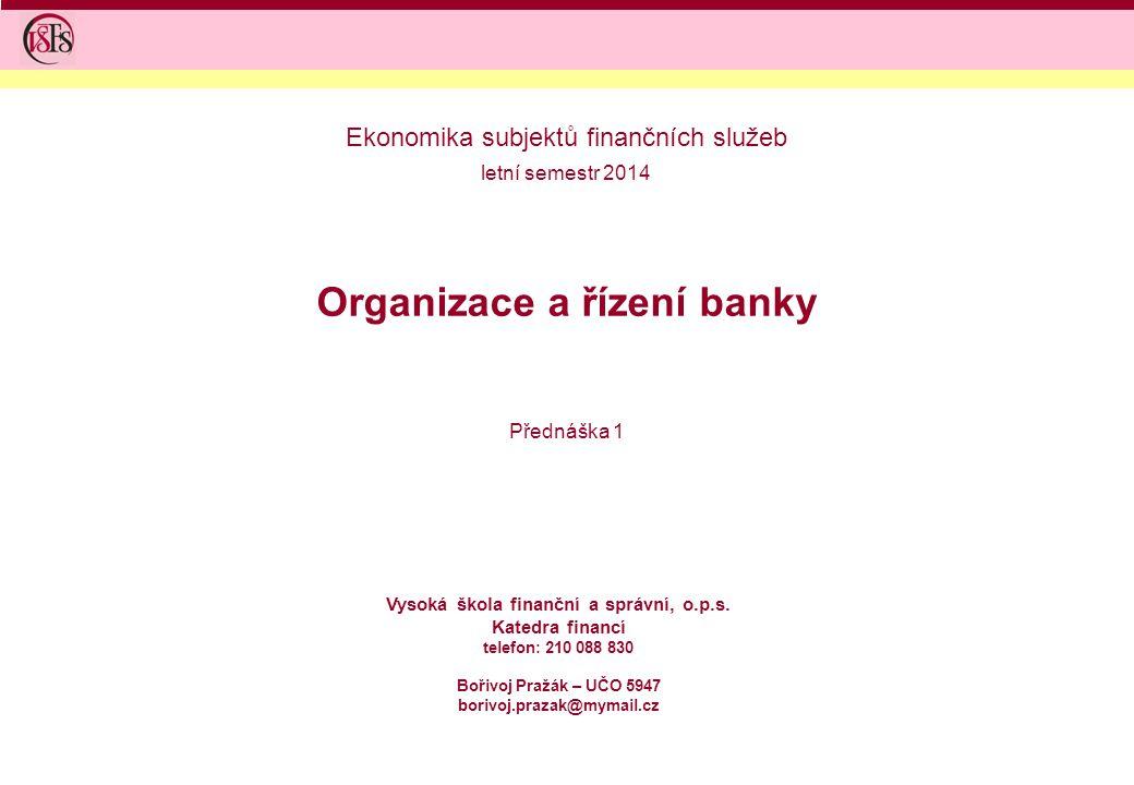 Organizace a řízení banky