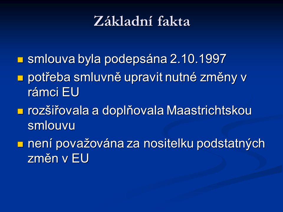 Základní fakta smlouva byla podepsána 2.10.1997