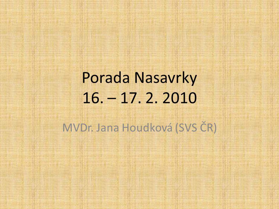 MVDr. Jana Houdková (SVS ČR)