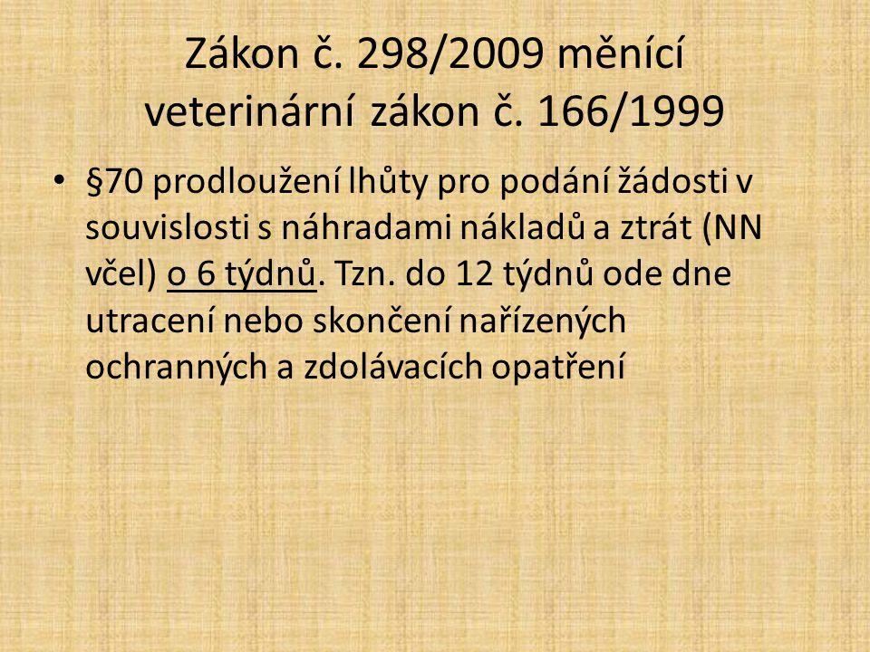 Zákon č. 298/2009 měnící veterinární zákon č. 166/1999