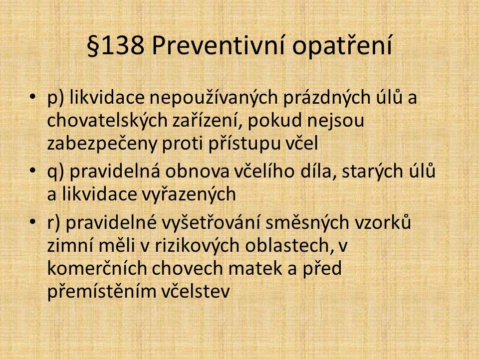 §138 Preventivní opatření
