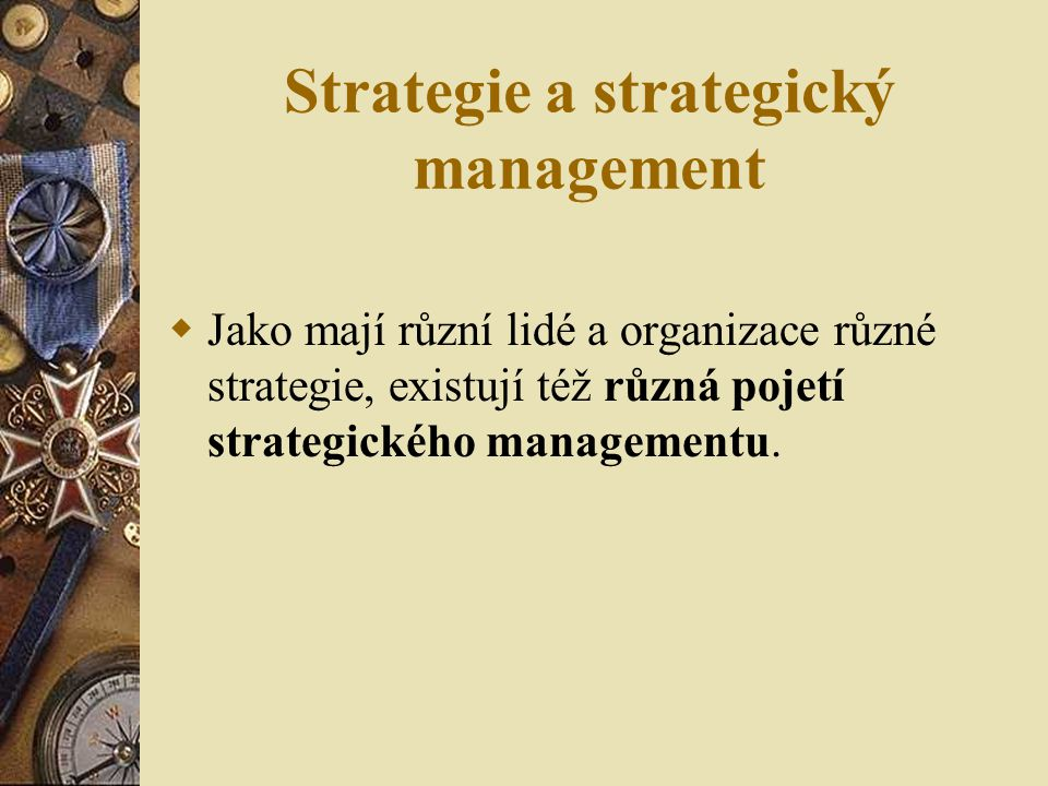 Strategie a strategický management
