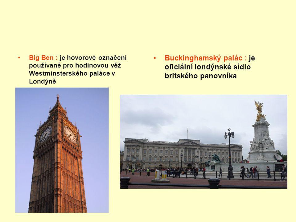 Buckinghamský palác : je oficiální londýnské sídlo britského panovníka