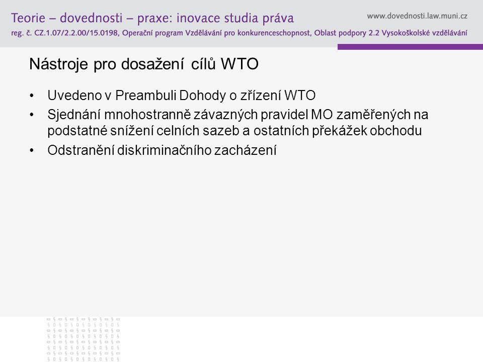 Nástroje pro dosažení cílů WTO