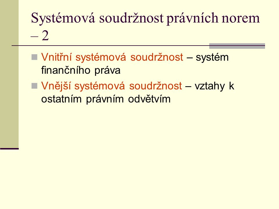 Systémová soudržnost právních norem – 2