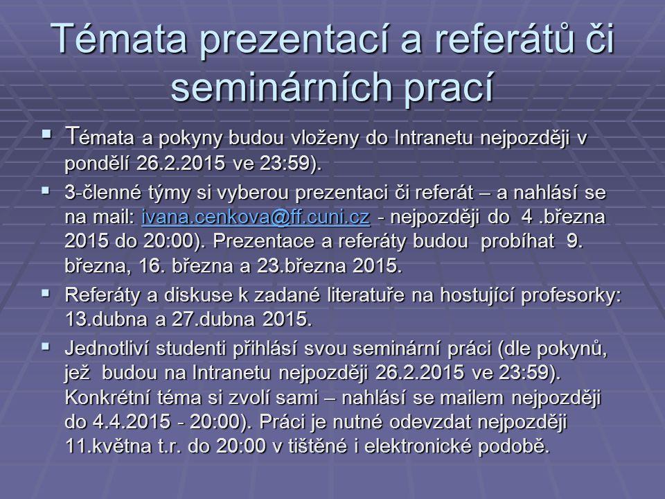Témata prezentací a referátů či seminárních prací